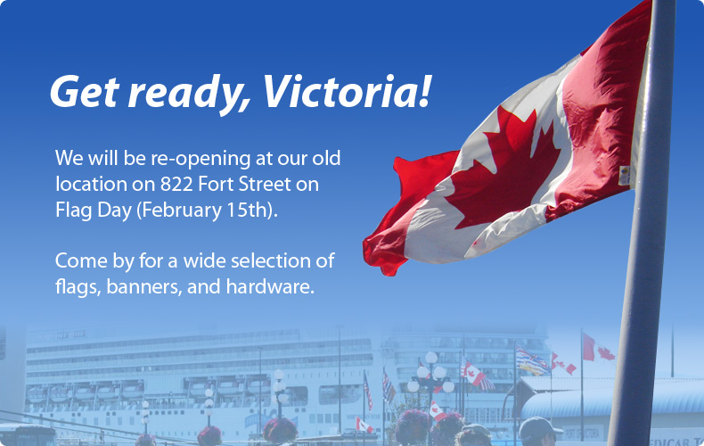 The Flag Shop Victoria re-opens on February 15th.